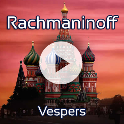 Listen to Commonwealth Chorale sing Vespers by Rachmaninoff